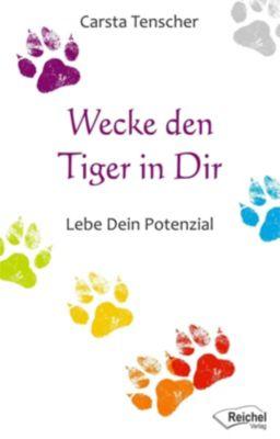 Wecke den Tiger in dir - Carsta Tenscher pdf epub