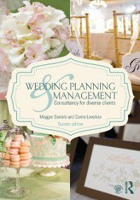 Wedding Planning and Management, Carrie Loveless, Maggie Daniels