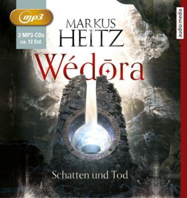 Wédora Schatten und Tod, 2 MP3-CDs, Markus Heitz