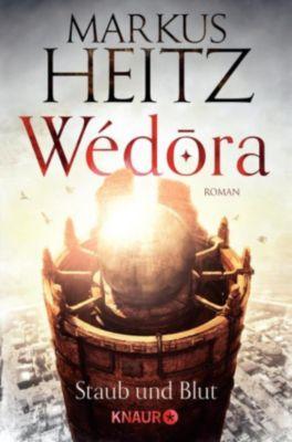Wédora   Staub und Blut, Markus Heitz