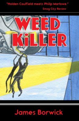 Weed Killer, James Borwick