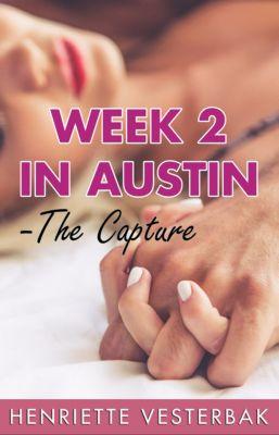 Week 2 in Austin: The Capture, Henriette Vesterbak