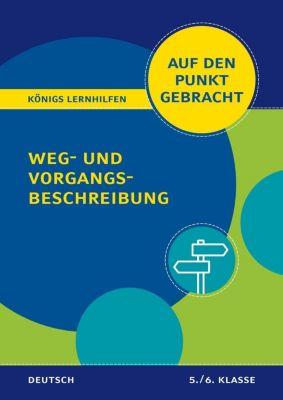 Weg- und Vorgangsbeschreibung für die 5. und 6. Klasse - Werner Rebl |