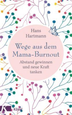 Wege aus dem Mama-Burnout, Hans Hartmann