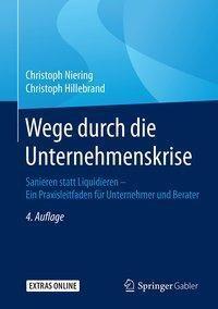 Wege durch die Unternehmenskrise, Christoph Niering, Christoph Hillebrand