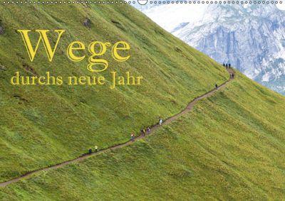 Wege durchs neue Jahr (Wandkalender 2019 DIN A2 quer), Hans Pfleger