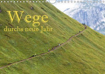Wege durchs neue Jahr (Wandkalender 2019 DIN A4 quer), Hans Pfleger