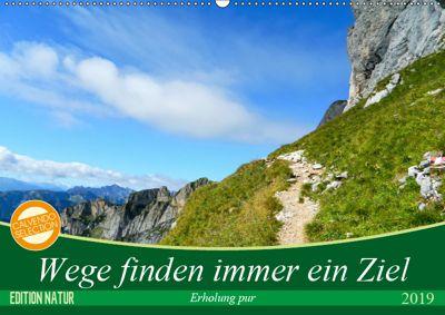 Wege finden immer ein Ziel (Wandkalender 2019 DIN A2 quer), Carmen Vogel
