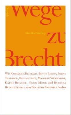 Wege zu Brecht, Monika Buschey
