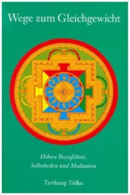 Wege zum Gleichgewicht - Tarthang Tulku Rinpoche pdf epub