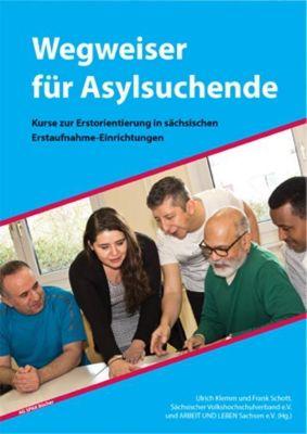 Wegweiser für Asylsuchende, Ulrich Klemm, Frank Schött