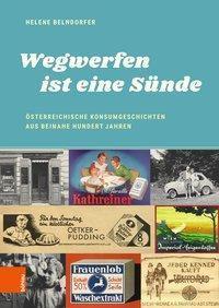 Wegwerfen ist eine Sünde, Helene Belndorfer