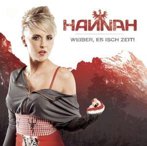 Weiber, es isch Zeit!, Hannah