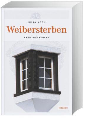Weibersterben, Julia Koch