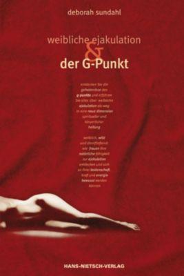 Weibliche Ejakulation und der G-Punkt, Deborah Sundahl