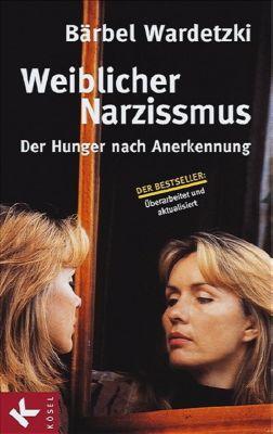 Weiblicher Narzissmus, Bärbel Wardetzki