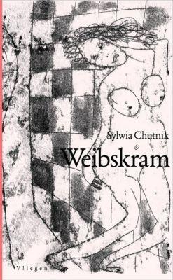 Weibskram - Sylwia Chutnik |