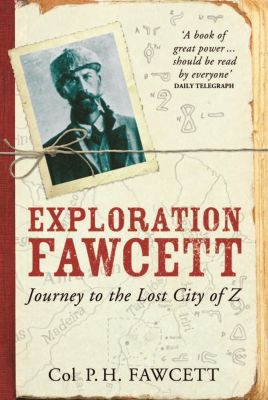 Weidenfeld and Nicholson: Exploration Fawcett, Percy Fawcett
