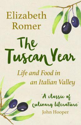 Weidenfeld and Nicholson: The Tuscan Year, Elizabeth Romer