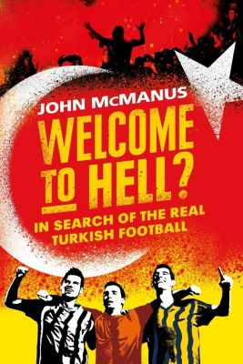 Weidenfeld and Nicholson: Welcome to Hell?, John McManus