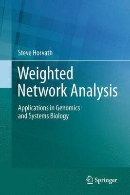 Weighted Network Analysis, Steve Horvath