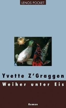 Weiher unter Eis - Yvette Z'Graggen pdf epub
