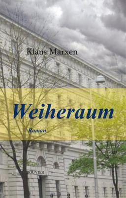 Weiheraum - Klaus Marxen pdf epub