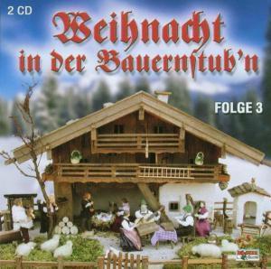 Weihnacht in der Bauernstub'n 3, Diverse Interpreten