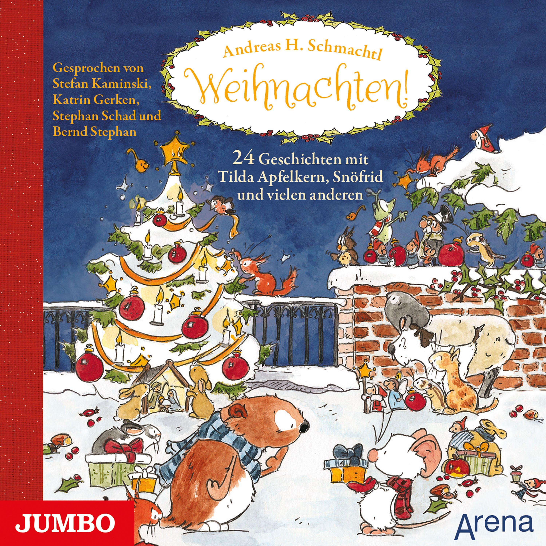 Hörbuch Weihnachten.Weihnachten 24 Geschichten Mit Tilda Apfelkern Snöfrid Und Vielen