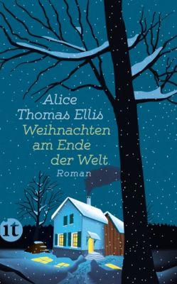 Weihnachten am Ende der Welt, Alice Thomas Ellis, Alice Thomas Ellis