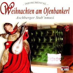 Weihnachten am Ofenbankerl, Aschberger Stub'nmusi