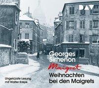 Weihnachten bei den Maigrets, 2 Audio-CDs, Georges Simenon