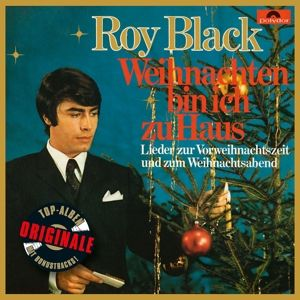 Weihnachten bin ich zu Haus (Originale), Roy Black