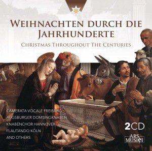 Weihnachten Durch Die Jahrhunderte, Various