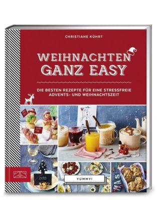 Weihnachten ganz easy - Christiane Kührt |