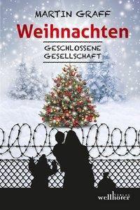 Weihnachten - Geschlossene Gesellschaft - Martin Graff |