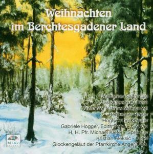 Weihnachten im Berchtesgadener Land, Diverse Interpreten