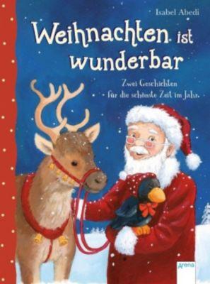 Weihnachten ist wunderbar, Isabel Abedi