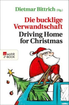 Weihnachten mit der buckligen Verwandtschaft: Die bucklige Verwandtschaft - Driving Home for Christmas