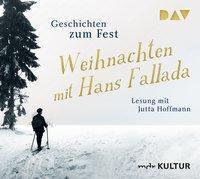 Weihnachten mit Hans Fallada. Geschichten zum Fest, 2 Audio-CDs, Hans Fallada