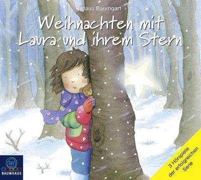 Weihnachten mit Laura und ihrem Stern, 3 Audio-CDs, Klaus Baumgart