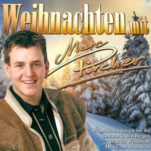 Weihnachten Mit Marc Pircher, Marc Pircher