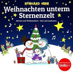 Weihnachten unterm Sternenzelt, Reinhard Horn
