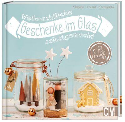 weihnachtliche geschenke im glas selbstgemacht buch portofrei. Black Bedroom Furniture Sets. Home Design Ideas