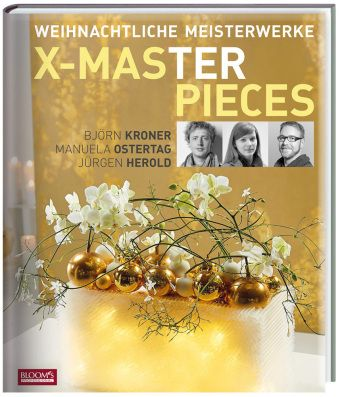 Weihnachtliche Meisterwerke, Björn Kroner, Manuela Ostertag, Jürgen Herold