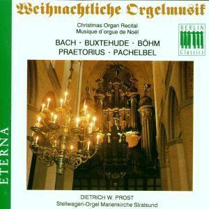 Weihnachtliche Orgelmusik, Dietrich Wilhelm Prost