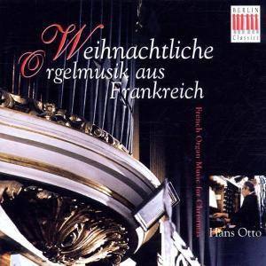 Weihnachtliche Orgelmusik Aus Frankreich, Hans Otto