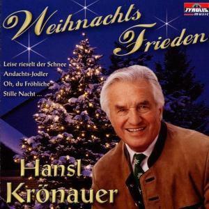Weihnachts-Frieden, Hansl Krönauer