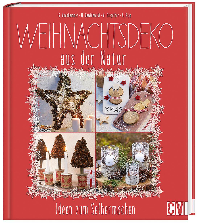Gebrauchte Weihnachtsdeko.Weihnachtsdeko Aus Der Natur Buch Bei Weltbild De Bestellen