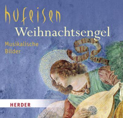 Weihnachtsengel, 1 Audio-CD, Hans-Jürgen Hufeisen